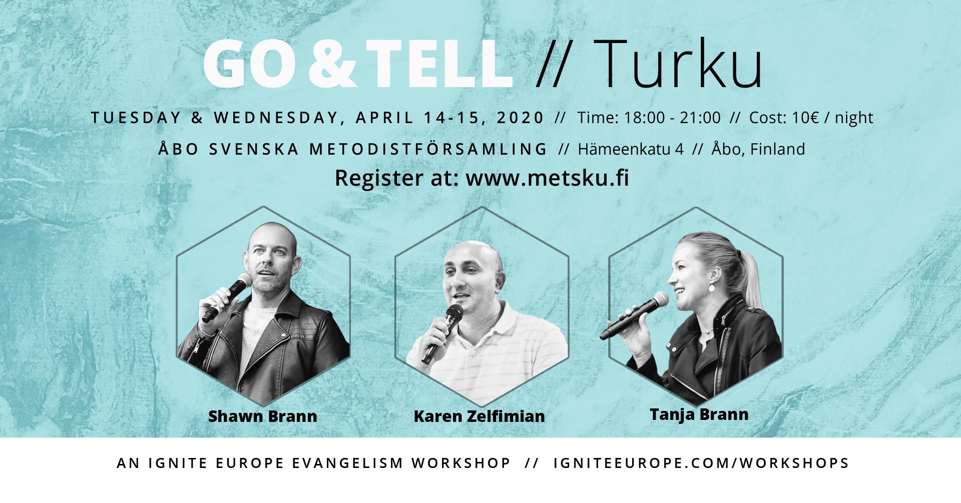 Go & Tell Turku Evankeliointi työpaja / Evangelisation workshop @ Åbo Metsku
